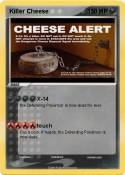 Killer Cheese