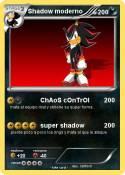 Shadow moderno