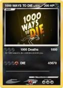 1000 WAYS TO