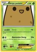 Derpy potato