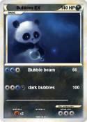 Bubbles EX
