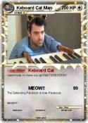 Keboard Cat Man