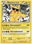 Pikachu is rich