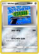 kitchen gun 0