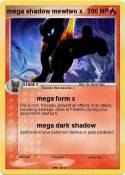 mega shadow