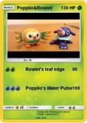 Popplio&Rowlet!