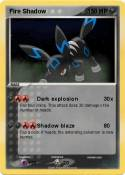 Fire Shadow