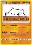 Bongo Triggered