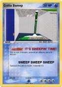 Gotta Sweep
