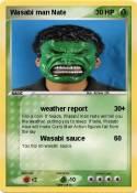 Wasabi man Nate