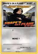 SNAPE'S ON A
