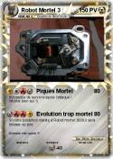 Robot Mortel 3