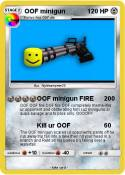 OOF minigun