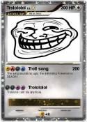Trolololol