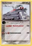Rocket train!