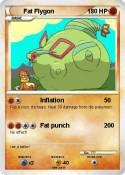 Fat Flygon