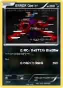 ERROR Gaster