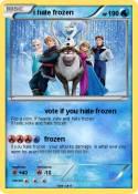 i hate frozen