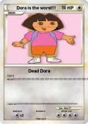 Dora is the