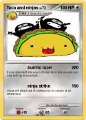 Taco and ninjas