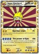 Super Epicface!