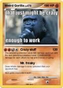 Weird Gorilla