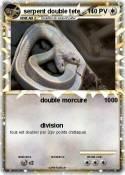 serpent double