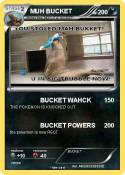 MUH BUCKET