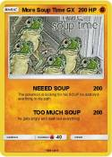 More Soup Time
