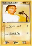 Chokcolate Rain