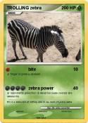 TROLLING zebra