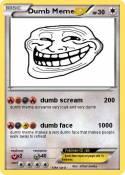 Dumb Meme
