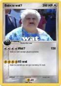 Babcia wat?