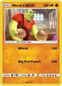 Whrek it Shrek