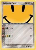 Evil Smile Face