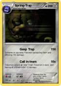 Spring-Trap