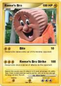 Reese's Bro