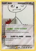 DURP MAN