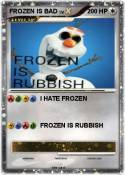 FROZEN IS BAD