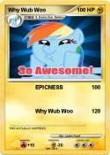Why Wub Woo