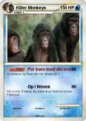 Killer Monkeys