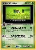 CREEPERS KILL