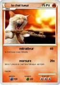 la chat tueur