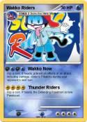 Wakko Riders