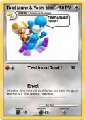 Toad jaune &