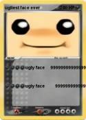 ugliest face