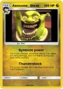 Awesome. Shrek