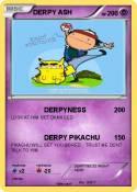 DERPY ASH