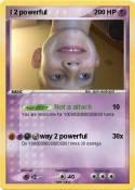 I 2 powerful