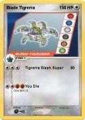 Blade Tigrerra